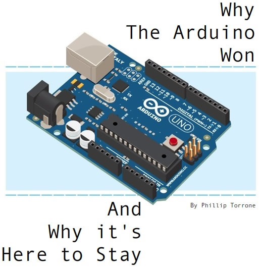 Why the Arduino won...