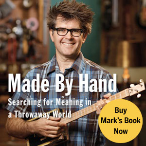 Made By Hand: Mark Frauenfelder