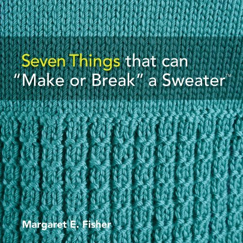 seven things that can make or break a sweater