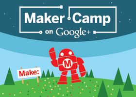 Maker Camp on Google+