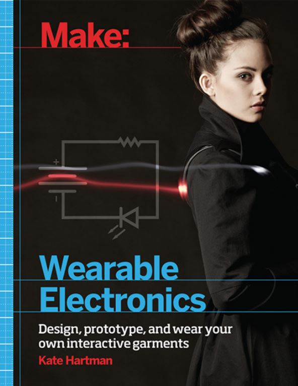 Editor's note: this article is an excerpt from Make: Wearable Electronics by Kate Hartman. Pick up a copy from the Maker Shed.
